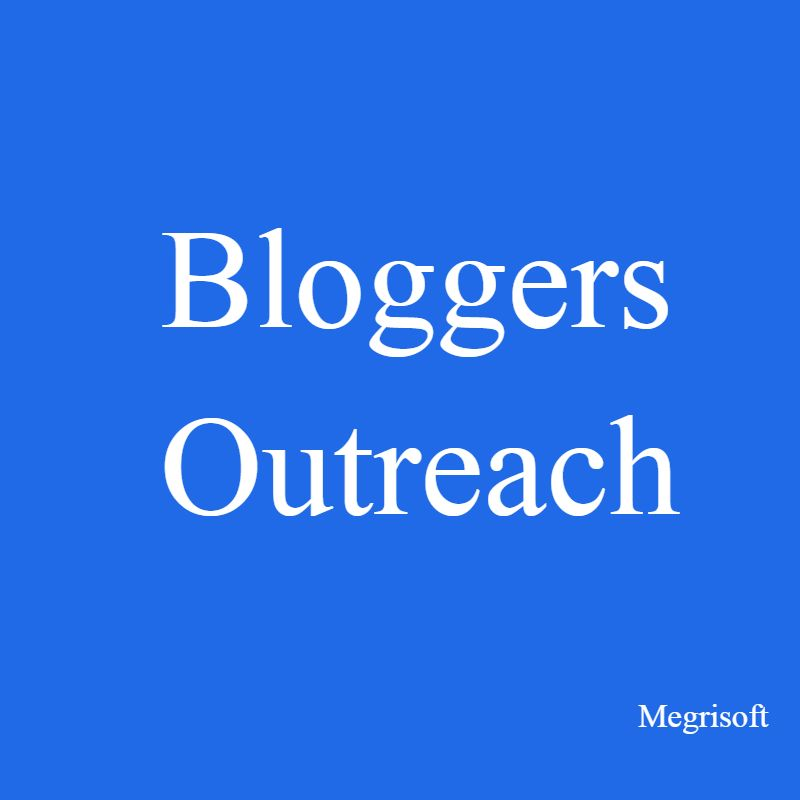 Blogger Outreach A Best Strategy To Get Links For Brands